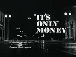 It'$ Only Money - 1962
