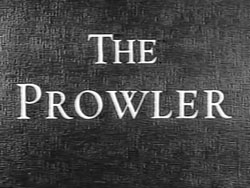 The Prowler - 1951