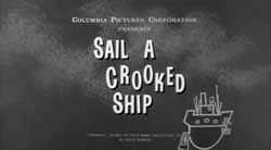 Sail A Crooked Ship - 1961