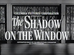 The Shadow On The Window - 1957