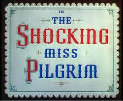 The Shocking Miss Pilgrim - 1947