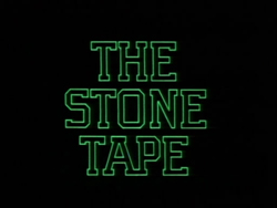 The Stone Tape - 1972