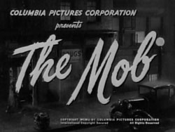 The Mob (1951)