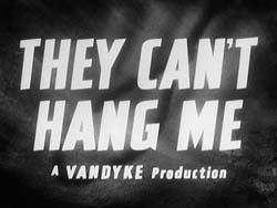 They Can't Hang Me - 1955