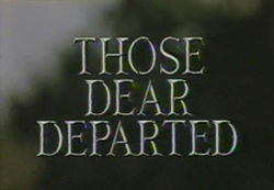 Those Dear Departed (1987)