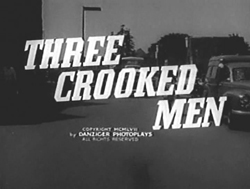 Three Crooked Men (1958)