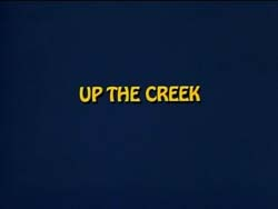 Up The Creek - 1984