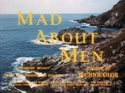 Mad About Men - 1954
