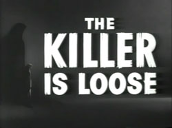 The Killer Is Loose - 1956